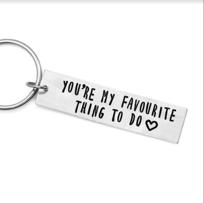 'You're my favourite thing to do' bar keychain - Wicked Lovely Creation