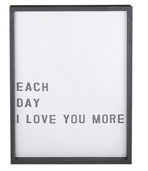 Each day i love you more - wood sign