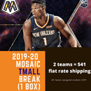 2019-20 Mosaic Basketball 1 Tmall Box Random Team Break (2 Teams)
