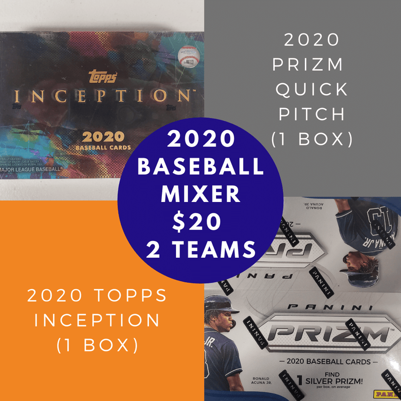 2020 Baseball Mixer - Inception & Prizm Quick Pitch