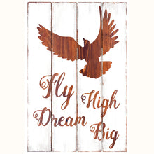 Load image into Gallery viewer, Fly High, Dream Big - Rustic Wall Board
