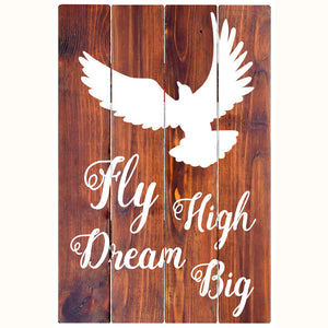 Fly High, Dream Big - Rustic Wall Board