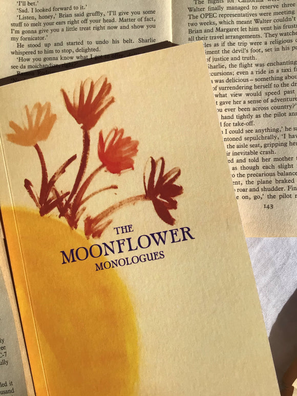 The Moonflower Monologues