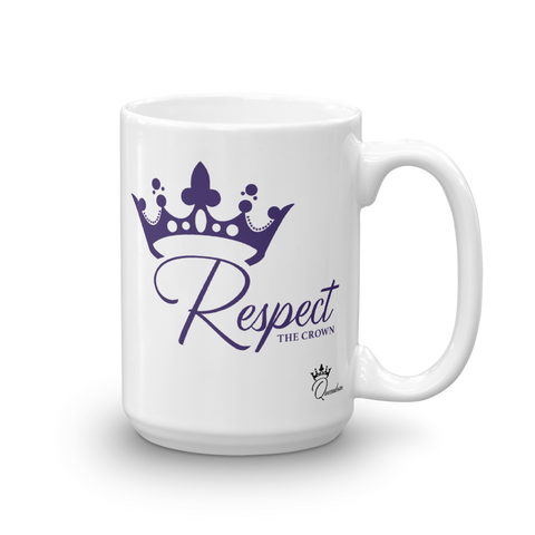 """Respect The Crown"" Mug"