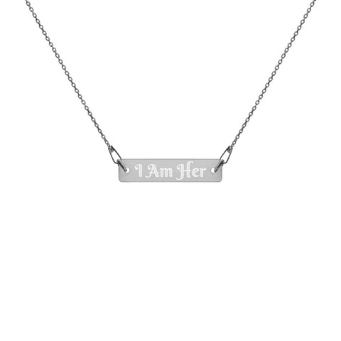 I Am Her Engraved Bar Chain Necklace