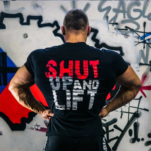 Shut Up and Lift Tshirt