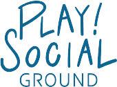 PLAY! SOCIAL GROUND