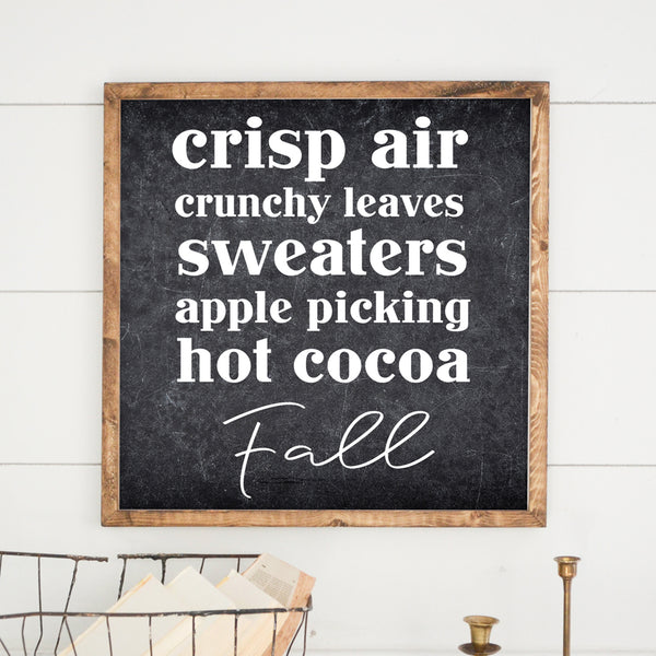 Crisp Air Fall Wood Framed Sign