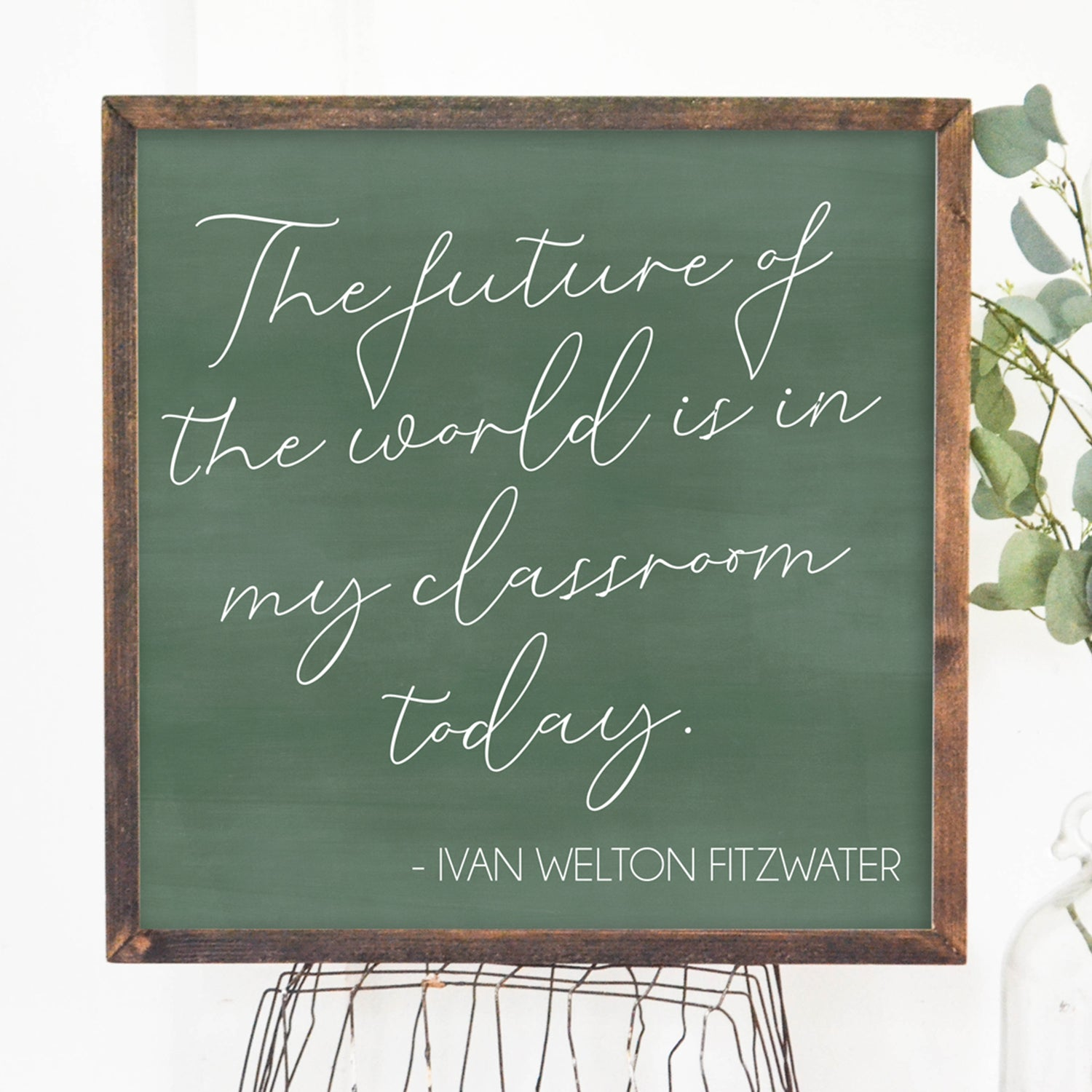 Teacher Quote Wood Framed Sign