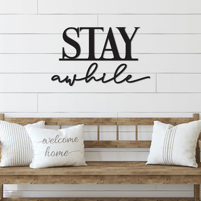 Stay Awhile Word Wood Cutout