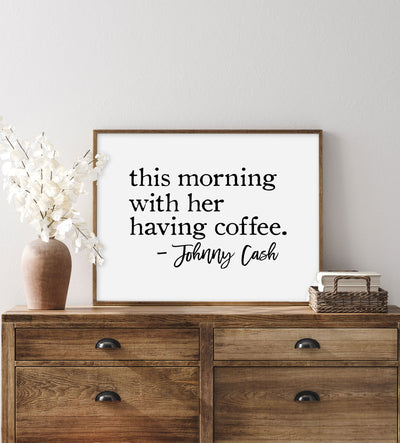 Johnny Cash Quote Wood Framed Sign
