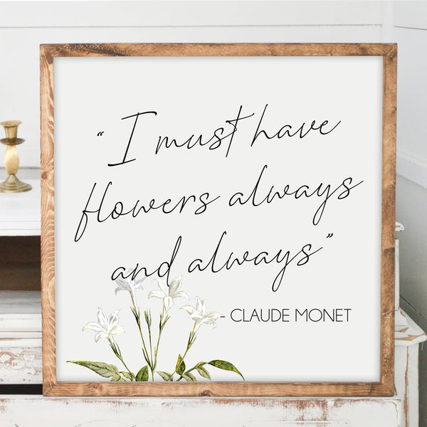 Must Have Flowers Wood Framed Sign