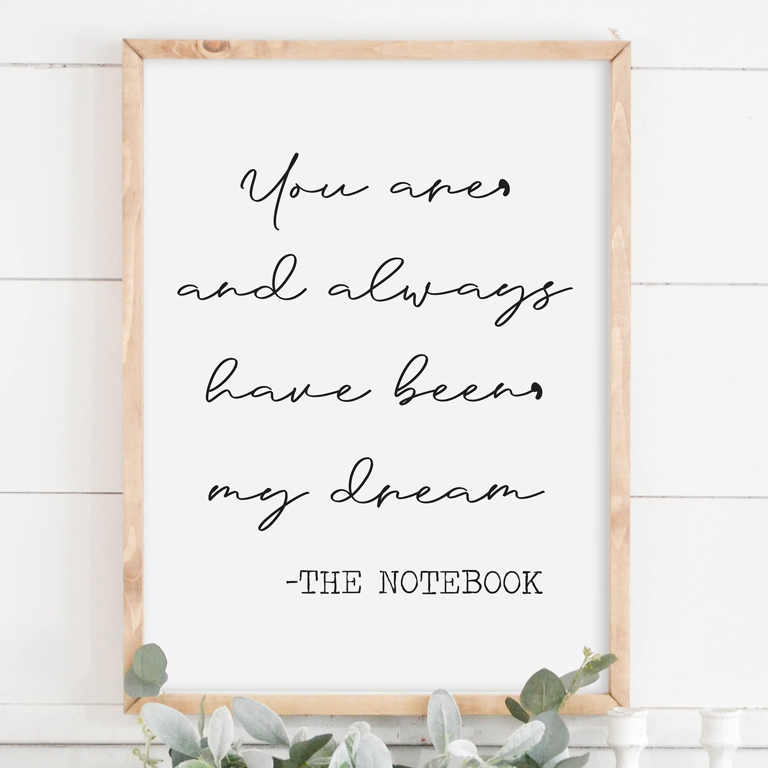 The Notebook Quote Wood Frame Sign