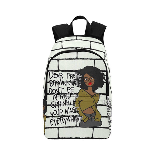 Dear Pretty Brown Girl:  Don't Be Afraid To Sprinkle Your Magic Everywhere! Backpack