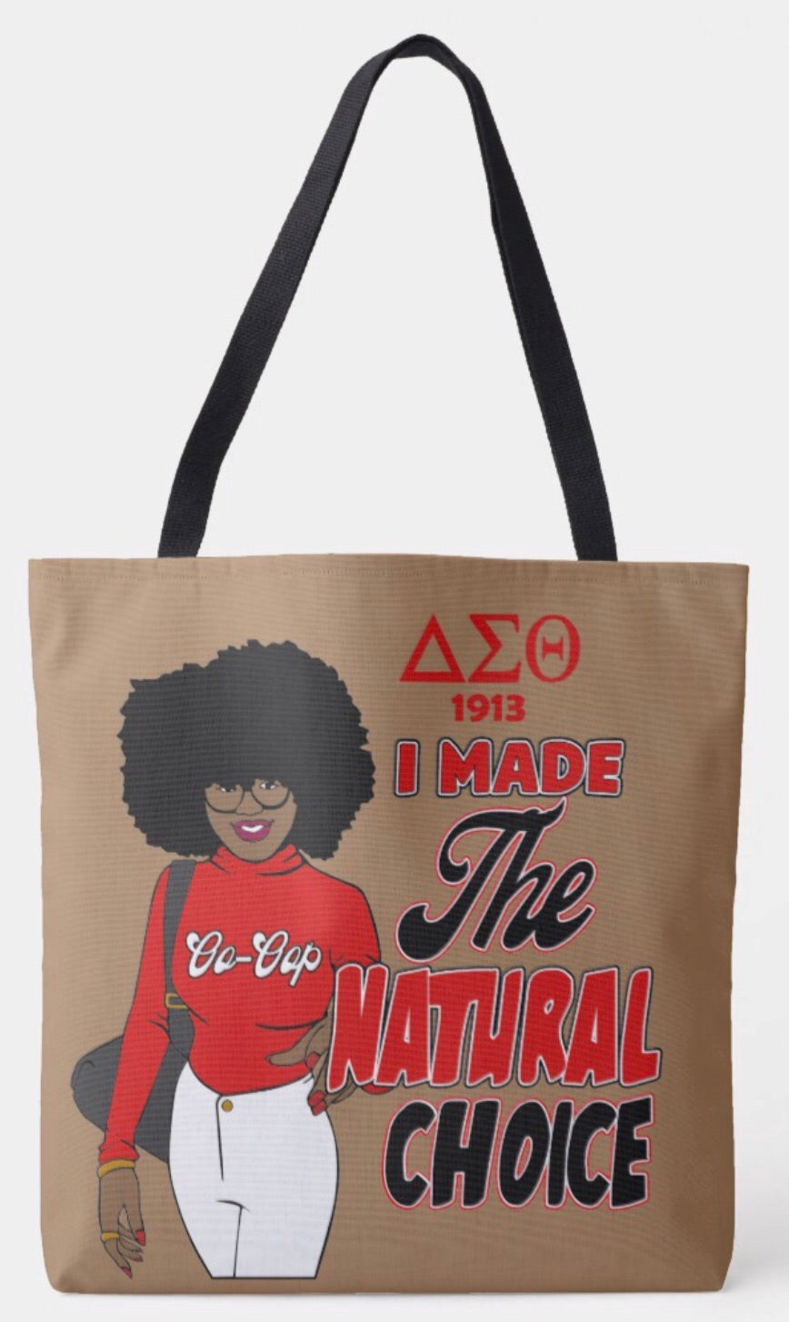Delta Sigma Theta I Made The Right Choice Shoulder Tote Bag