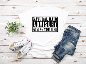 Natural Hair Giving You Life - Advisory