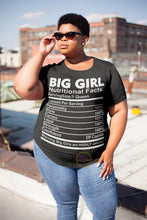 Load image into Gallery viewer, Big Girl Nutritional Facts T-shirt