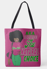 Load image into Gallery viewer, AKA I Made The Natural Choice  Shoulder Tote Bag