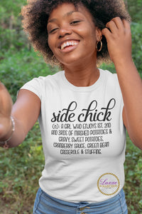 Side Chick Holiday T-shirt