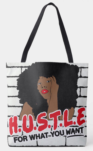 Hustle For What You Want Shoulder Tote Bag