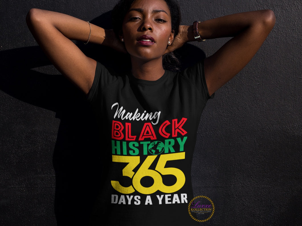 Making Black History 365 Days A Year