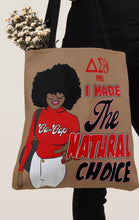 Load image into Gallery viewer, Delta Sigma Theta I Made The Right Choice Shoulder Tote Bag