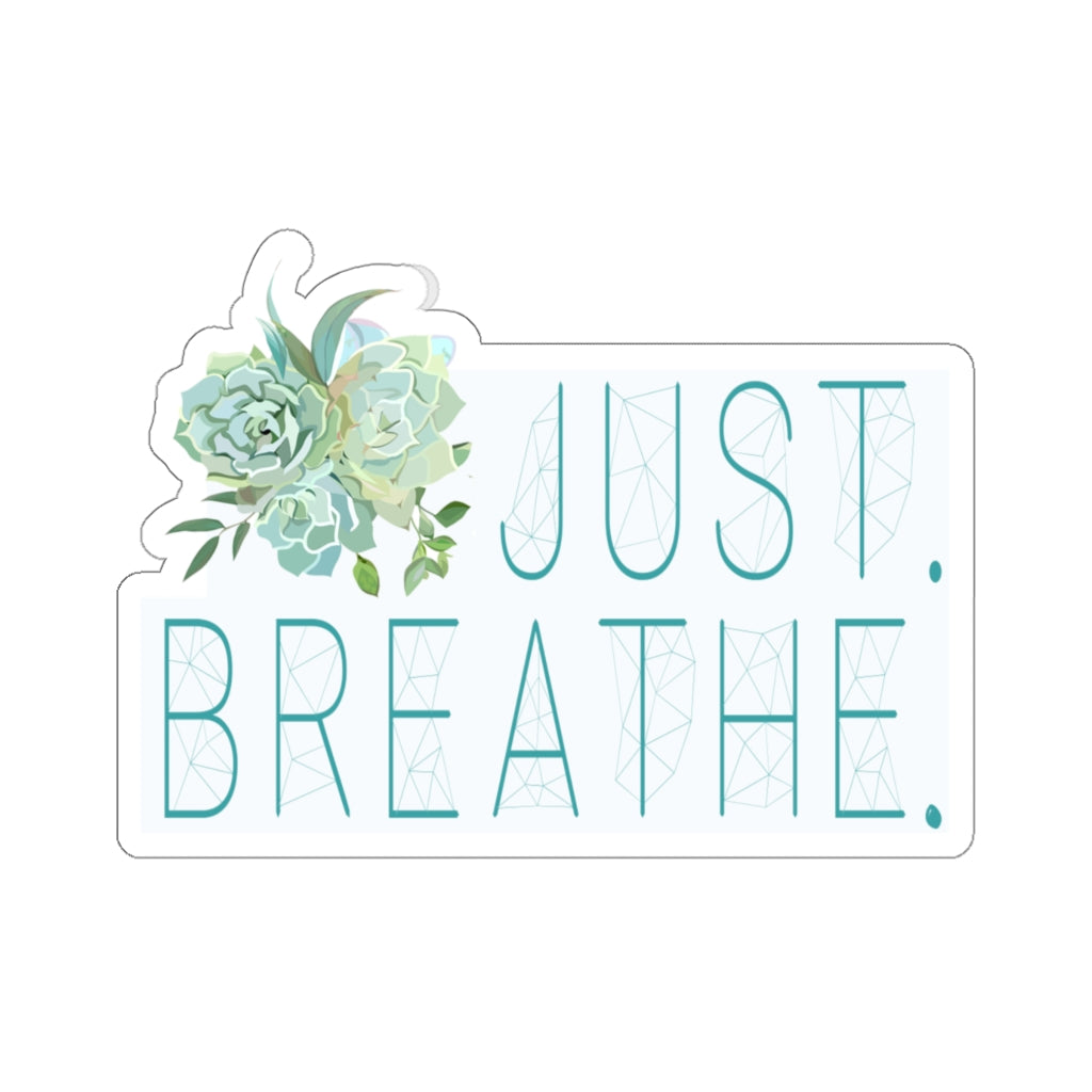 Just Breathe | Courtney's Stickers
