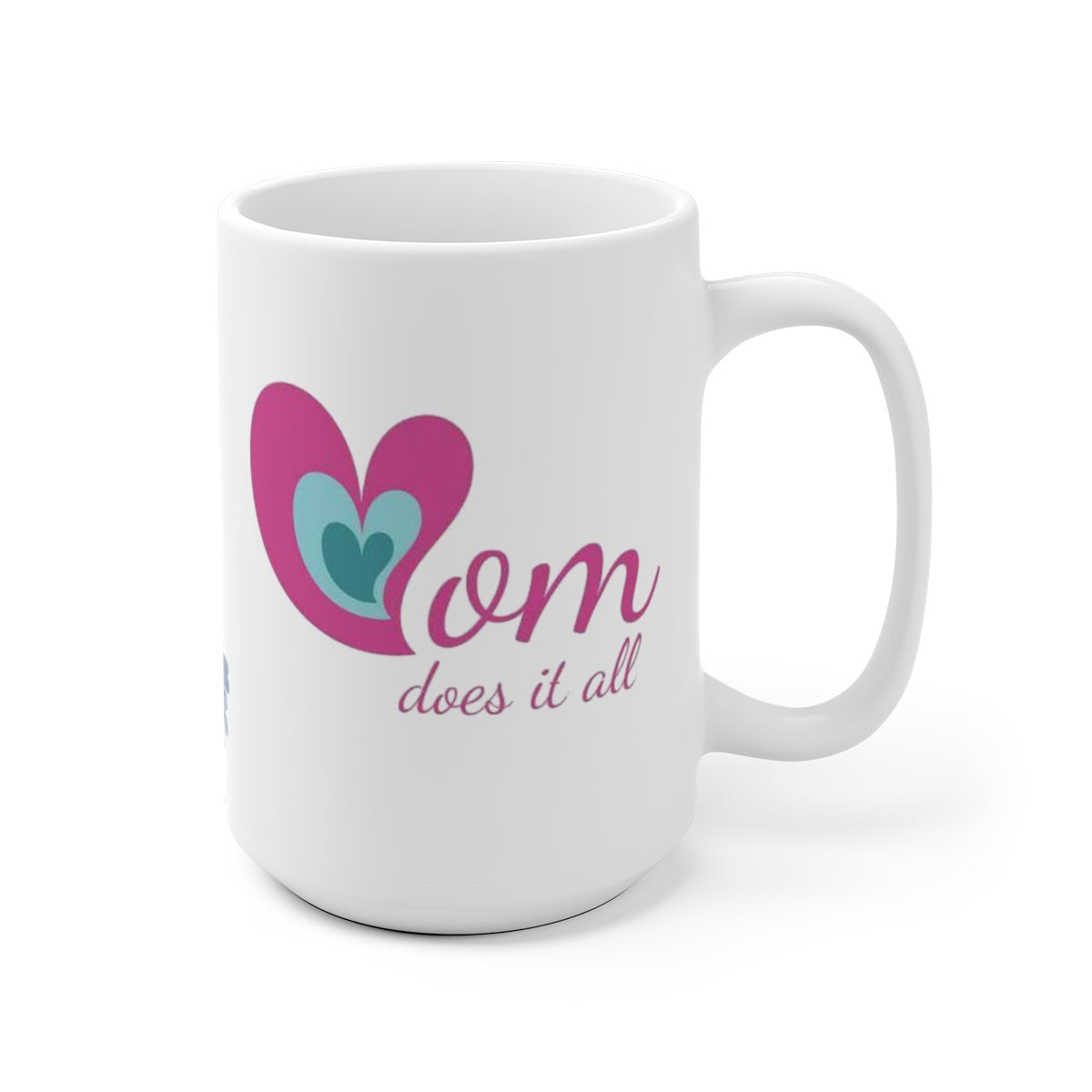 Mom Boss / Mom Does It All: The Mug by The Nelson Shop