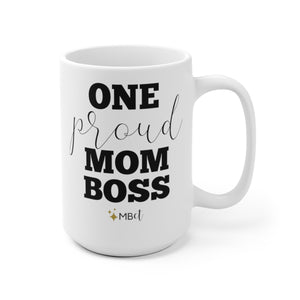 One Proud Mom Boss: The Mug
