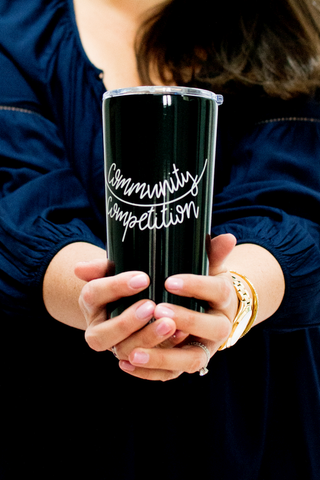 Community over Competition Tumbler | Gifts for Mom Friends at The Nelson Company