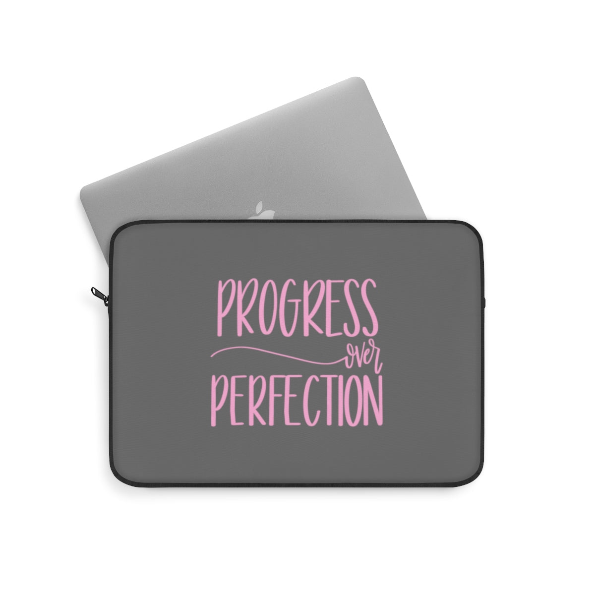 Progress over Perfection Laptop Sleeve | Business Accessories at The Nelson Company
