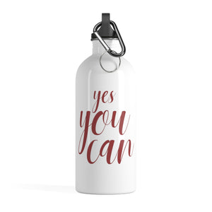 "motivational water bottles ""yes you can"""