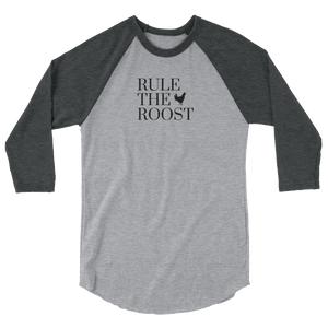 Rule The Roost 3/4 Sleeve Funny Graphic Tees