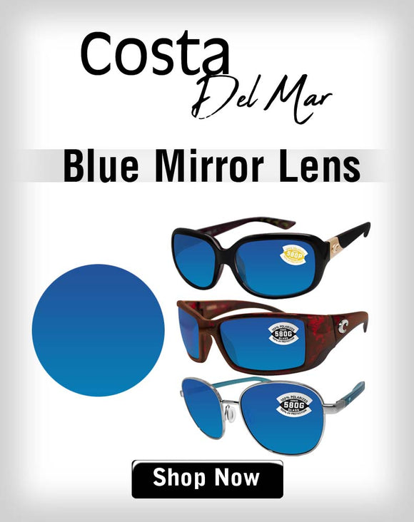 Costa Del Mar Blue Mirror lens