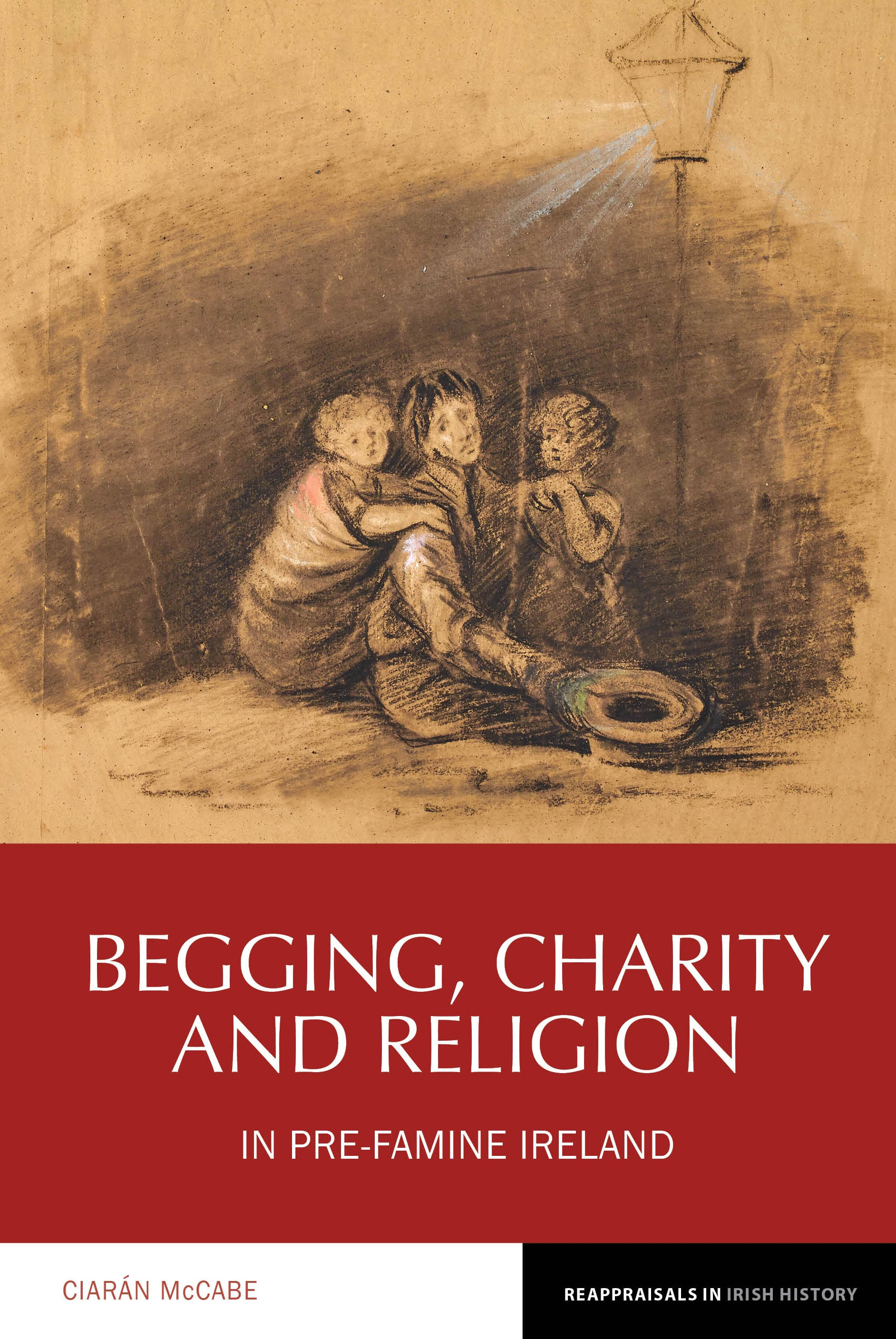 link to Begging, Charity and Religion in Pre-Famine Ireland book