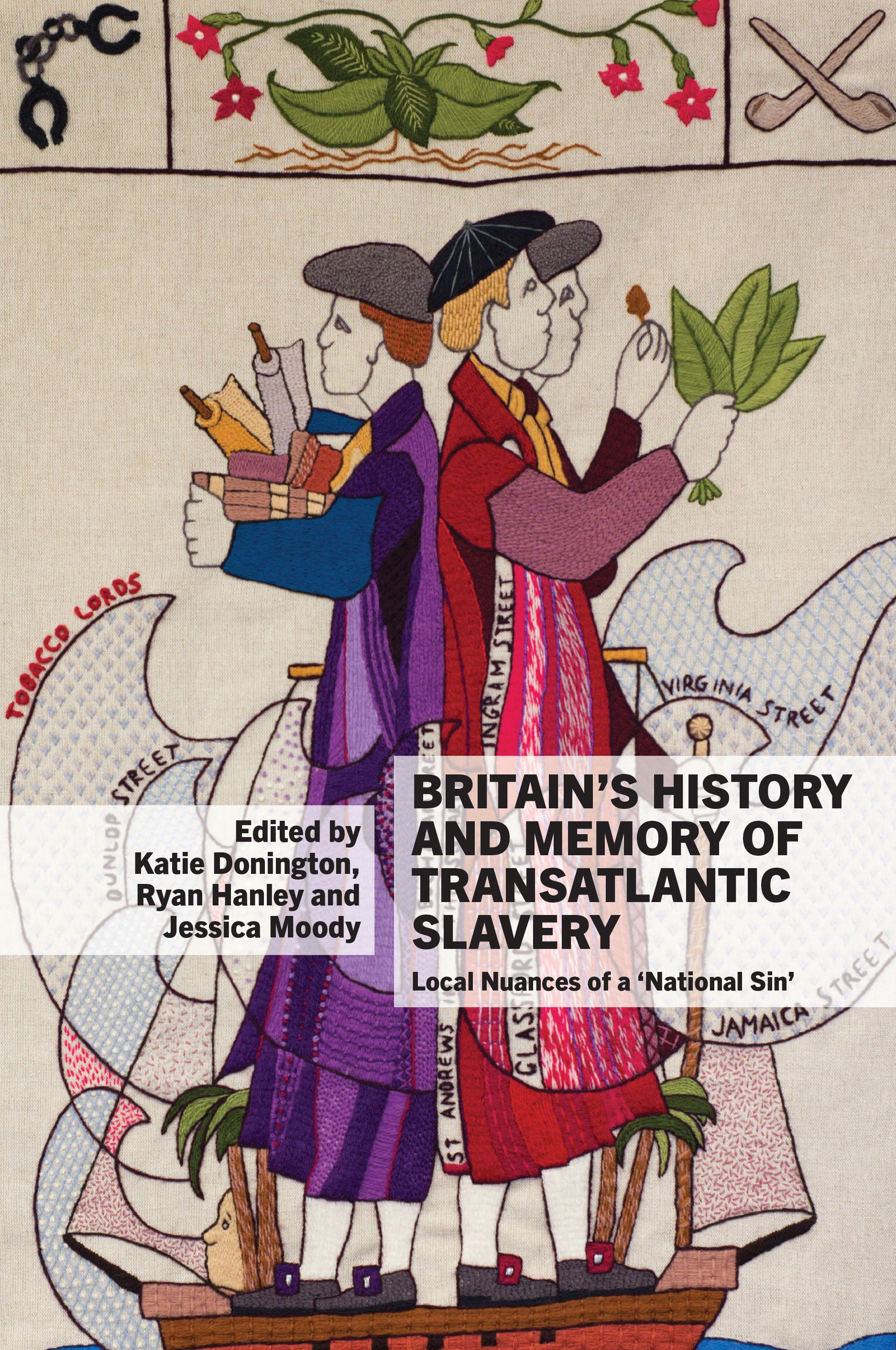 link to Britain's History and Memory of Transatlantic Slavery book