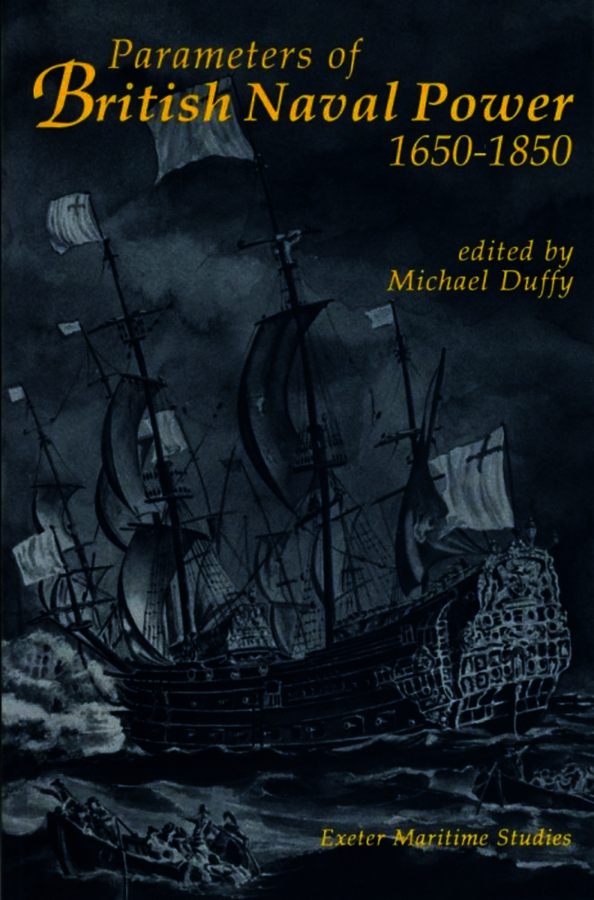 Parameters of British Naval Power, 1650-1850. Duffy, Michael (9780859893855). Paperback.
