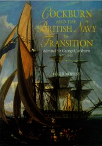 Cockburn and the British Navy in Transition. Morriss, Roger (9780859895262). Hardback.
