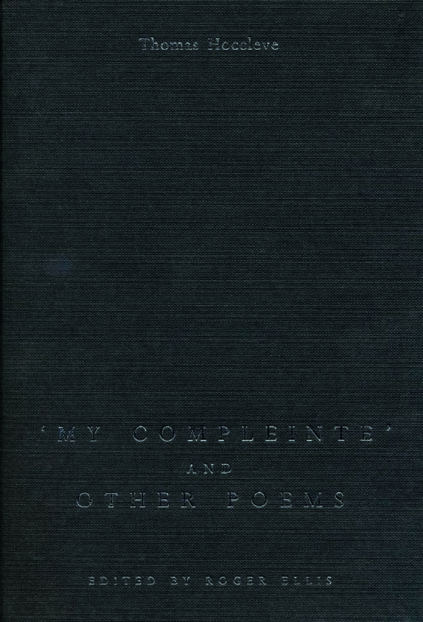 My Compleinte and Other Poems. Hoccleve, Thomas; Ellis, Roger (9780859897006). Hardback.