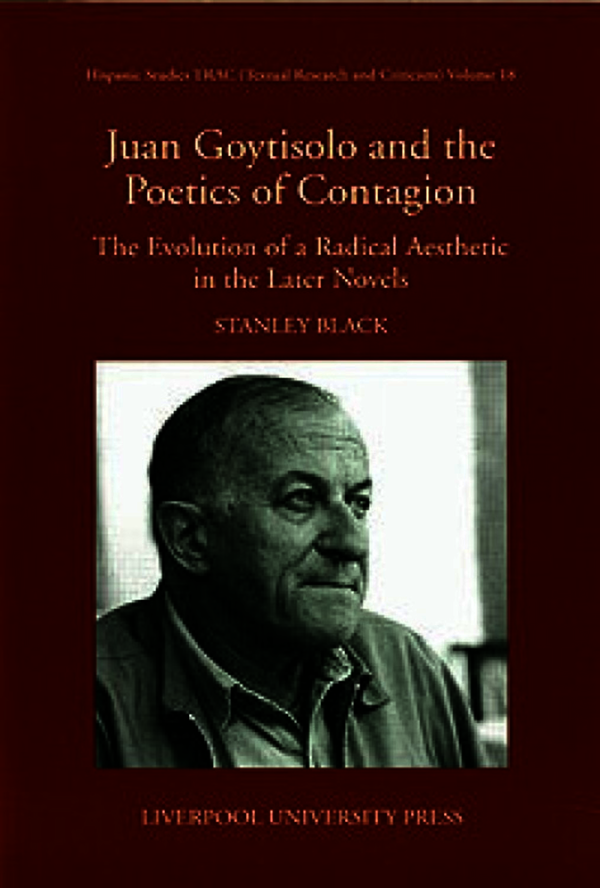 Juan Goytisolo and the Politics of Contagion. Black, Stanley (9781781386835). eBook.