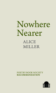 Nowhere Nearer. Miller, Alice (9781786941022). Paperback.