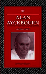 Alan Ayckbourn. Holt, Michael (9781786942852). eBook.