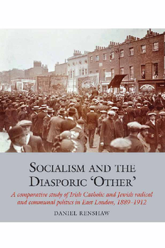 Socialism and the Diasporic 'Other'. Renshaw, Daniel (9781786948755). eBook.