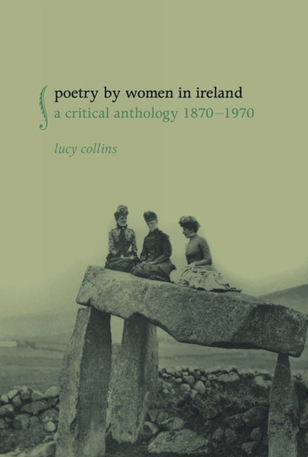 Poetry by Women in Ireland. Collins, Lucy (9781846317569). Hardback.