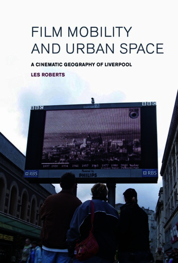 Film, Mobility and Urban Space. Roberts, Les (9781846317576). Hardback.