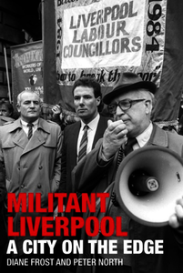 Militant Liverpool. Frost, Diane; North, Peter (9781846318054). eBook.
