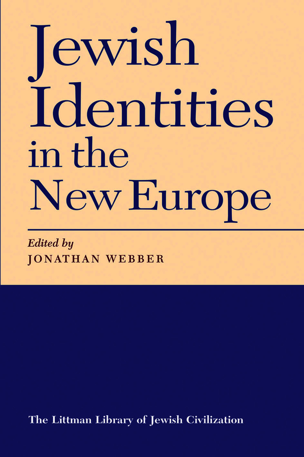 Jewish Identities in the New Europe. Webber, Jonathan; Friesel, Evyatar (9781874774150). Paperback.