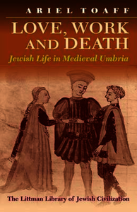 Love, Work, and Death. Toaff, Ariel (9781874774334). Paperback.