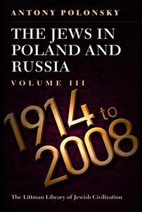 The Jews in Poland and Russia. Polonsky, Antony (9781904113485). Hardback.