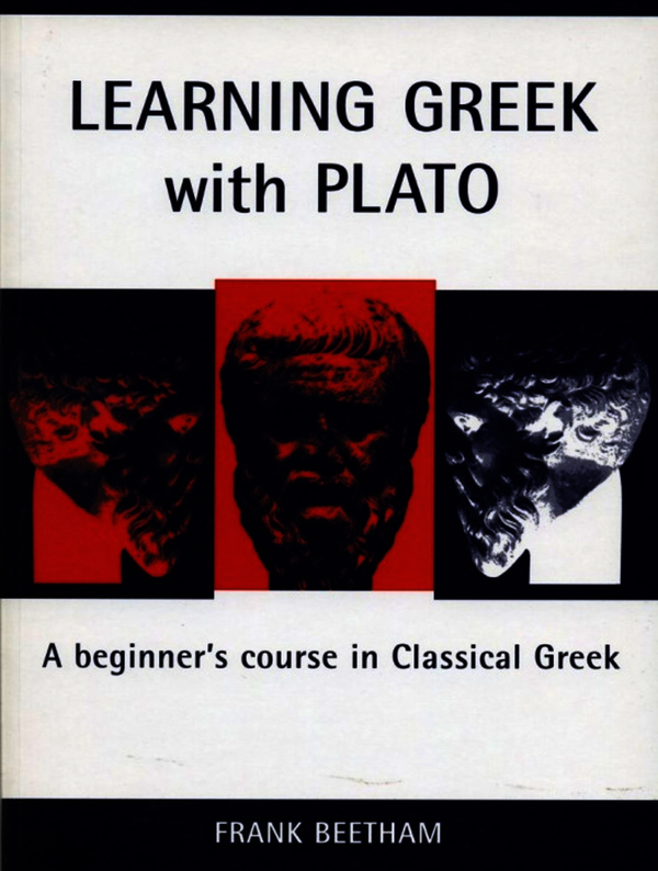 Learning Greek with Plato. Beetham, Frank (9781904675563). Paperback.